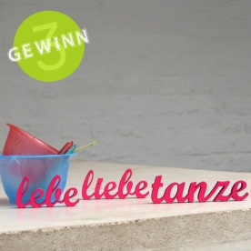 lebe-liebe-tanze_Gewinn